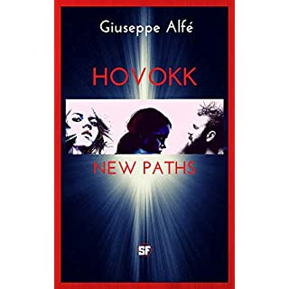 Hovokk (English edition): New paths (part 5 of 5)