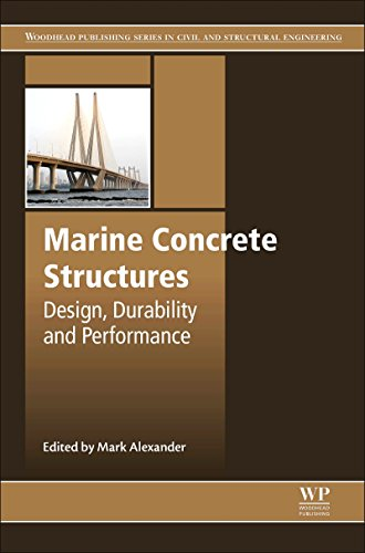 Marine Concrete Structures: Design, Durability and Performance (Woodhead Publishing Series in Civil and Structural Engineering Book 64) (English Edition)