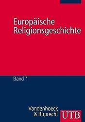 Europäische Religionsgeschichte: Ein mehrfacher Pluralismus. 2 Bände