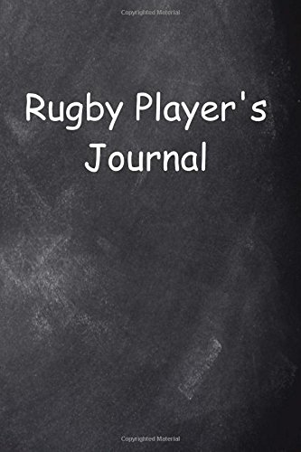 Rugby Player's Journal Chalkboard Design: (Notebook, Diary, Blank Book) (Sports Journals Notebooks Diaries)