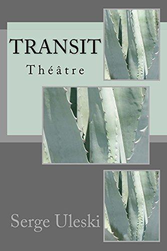 Transit: thtre