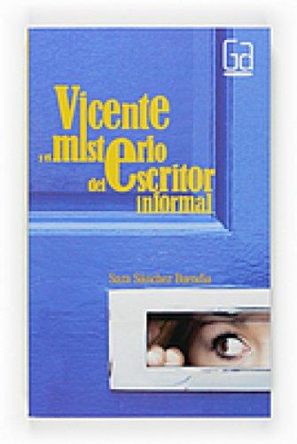 Vicente y el misterio del escritor informal (eBook-ePub) (Gran angular nº 277) par Sara Sánchez Buendía