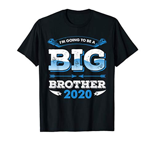 I'm Going To be a Big Brother 2020 T-Shirt -
