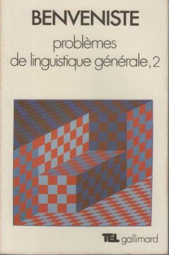 Problèmes de linguistique générale, tome 2