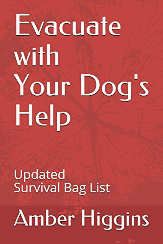 Amber Hurricane (Evacuate with your Dog's Help: Updated Survival Bag List)