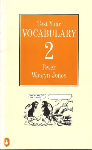 Test Your Vocabulary: Bk. 2 (English Language Teaching S.) por Peter Watcyn-Jones