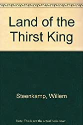 Land of the Thirst King