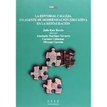 La Editorial Calleja, Un Agente de Modernización Educativa En La Restauración (VARIA)