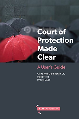 court-of-protection-made-clear-a-users-guide