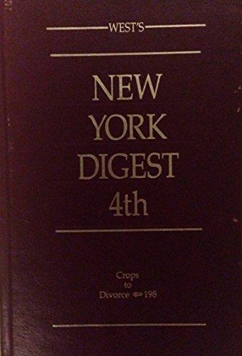 West's New York Digest 4th Volume 18 Crops -Divorce 198