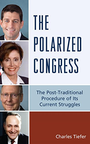 The Polarized Congress: The Post-Traditional Procedure of Its Current Struggles (English Edition) por Charles Tiefer