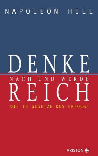 Buchseite und Rezensionen zu 'Denke nach und werde reich: Die 13 Gesetze des Erfolgs' von Napoleon Hill