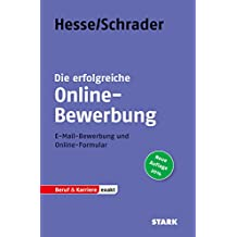 Beruf & Karriere: Hesse/Schrader: EXAKT - Die erfolgreiche Online-Bewerbung
