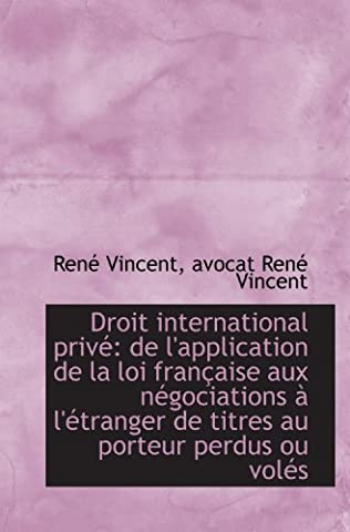 Droit international privé: de l'application de la loi française aux