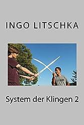 System der Klingen 2: wenn verschiedene Waffen aufeinanderprallen