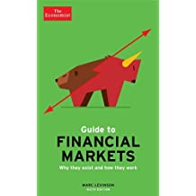 The Economist Guide To Financial Markets 6th Edition by Marc Levinson (23-Jan-2014) Paperback