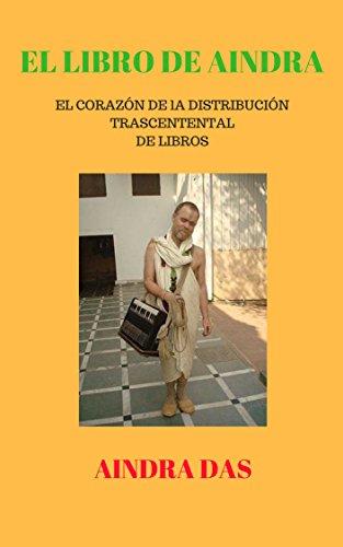 EL LIBRO DE AINDRA: El Corazón de la Distribución Trascendental de Libros por AINDRA DAS