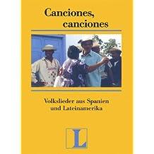 Canciones, Canciones - Textheft: Volkslieder aus Spanien und Lateinamerika