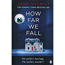 How Far We Fall: The perfect marriage. The perfect murder?
