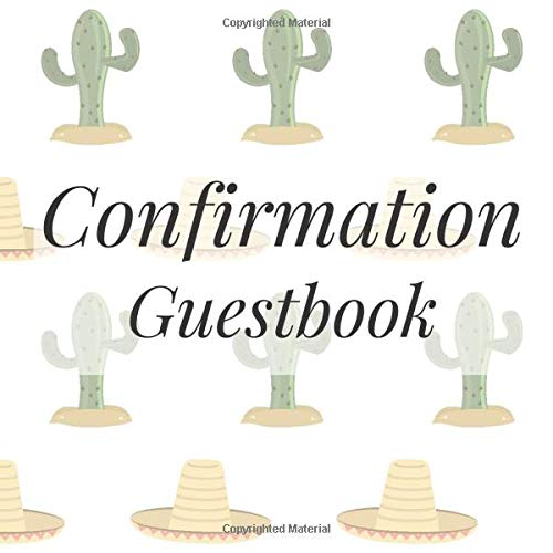 Confirmation Guestbook: Cactus Fun Fiesta Succulent Western- Holy Christian Baptism Celebration Party Guest Signing Sign In Reception Visitor Book, ... Wishes, Photo Milestones Keepsake Ceremony