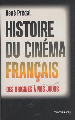 Histoire du cinma franais des origines  nos jours