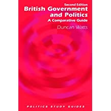 British Government and Politics (Politics Study Guides EUP)