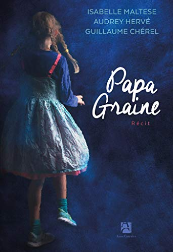 Papa graine (French Edition)