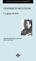 La gaya ciencia (Filosofía - Los Esenciales De La Filosofía)