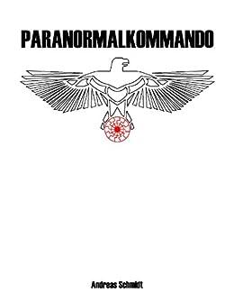 Paranormalkommando di [Schmidt, Andreas]