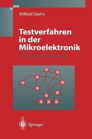 Testverfahren in der Mikroelektronik: Methoden und