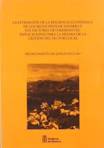 La estimacion de la eficiencia economica de los municipios de Navarra