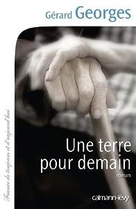 """Afficher """"Une terre pour demain"""""""