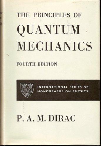 Principles of Quantum Mechanics by P. A. M. Dirac (1978-12-30)