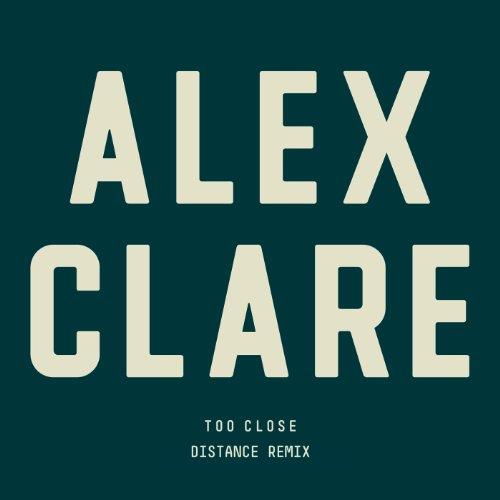 Too Close (Distance Remix)