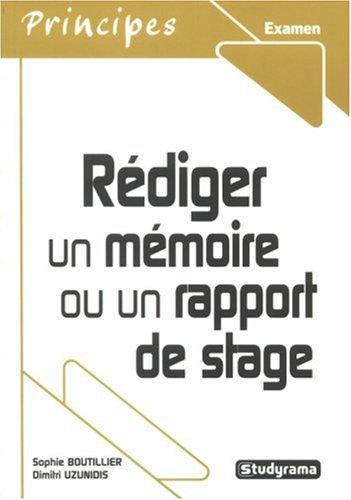Rédiger un mémoire ou un rapport de stage : Licence et master professionnel et recherche