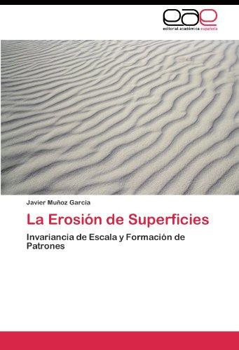 La Erosión de Superficies por Muñoz García Javier