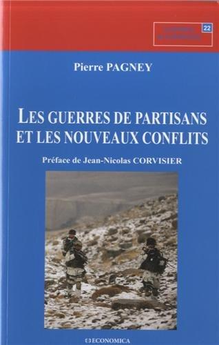 Guerres de partisans et les nouveaux conflits (Les...