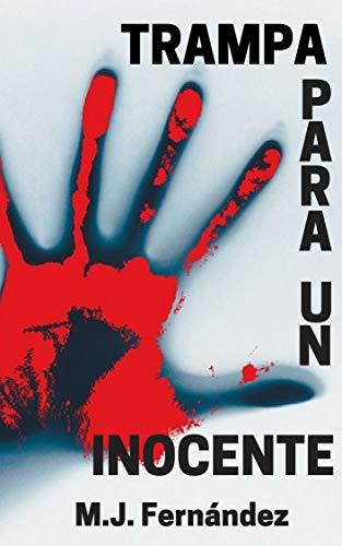 Trampa para un inocente por M.J. Fernández