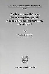 Die Internationalisierung der Wissenschaftspolitik: Nationale Wissenschaftssysteme im Vergleich. (Abhandlungen zur Staats- und Europawissenschaft)