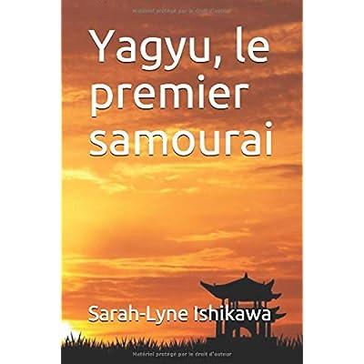 Yagyu, le premier samourai