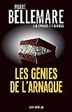 Les Génies de l'arnaque : 80 chefs-d'oeuvre de l'escroquerie