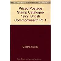 Priced Postage Stamp Catalogue 1972: British Commonwealth