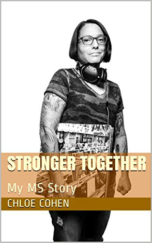 Stronger Together: My MS Story (English Edition)
