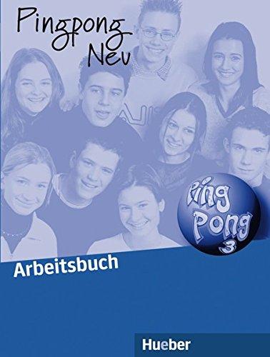 Pingpong Neu 3: Deutsch als Fremdsprache / Arbeitsbuch
