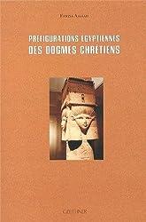 Préfigurations égyptiennes des dogmes chrétiens