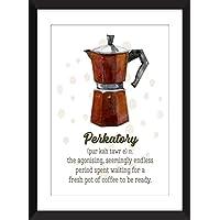 Perkatory Coffee Appreciation Unframed Print / Ungerahmter Druck
