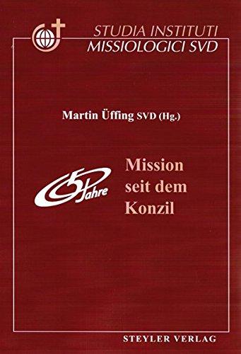 Mission seit dem Konzil (Studia Instituti Missiologici Societatis Verbi Divini) Bambus-studio