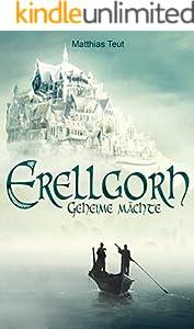 Erellgorh - Geheime Mächte