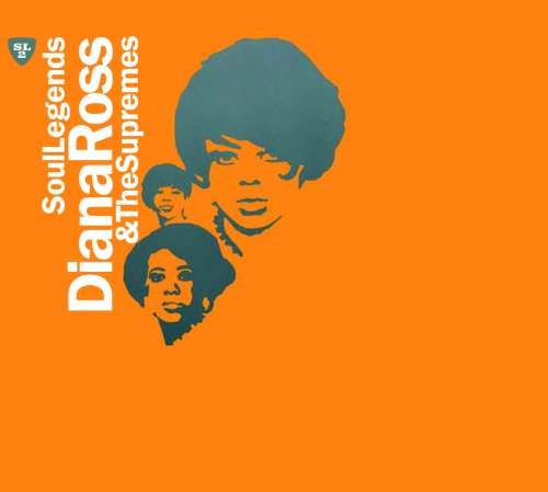 Soul Legends - Diana Ross & Th...