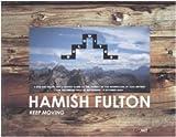 Hamish Fulton: Keep Moving by Angela Vettese (2005-10-15)